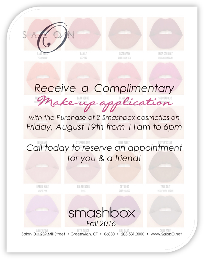Salon O – Complimentary Make-Up Application Friday Aug. 19th