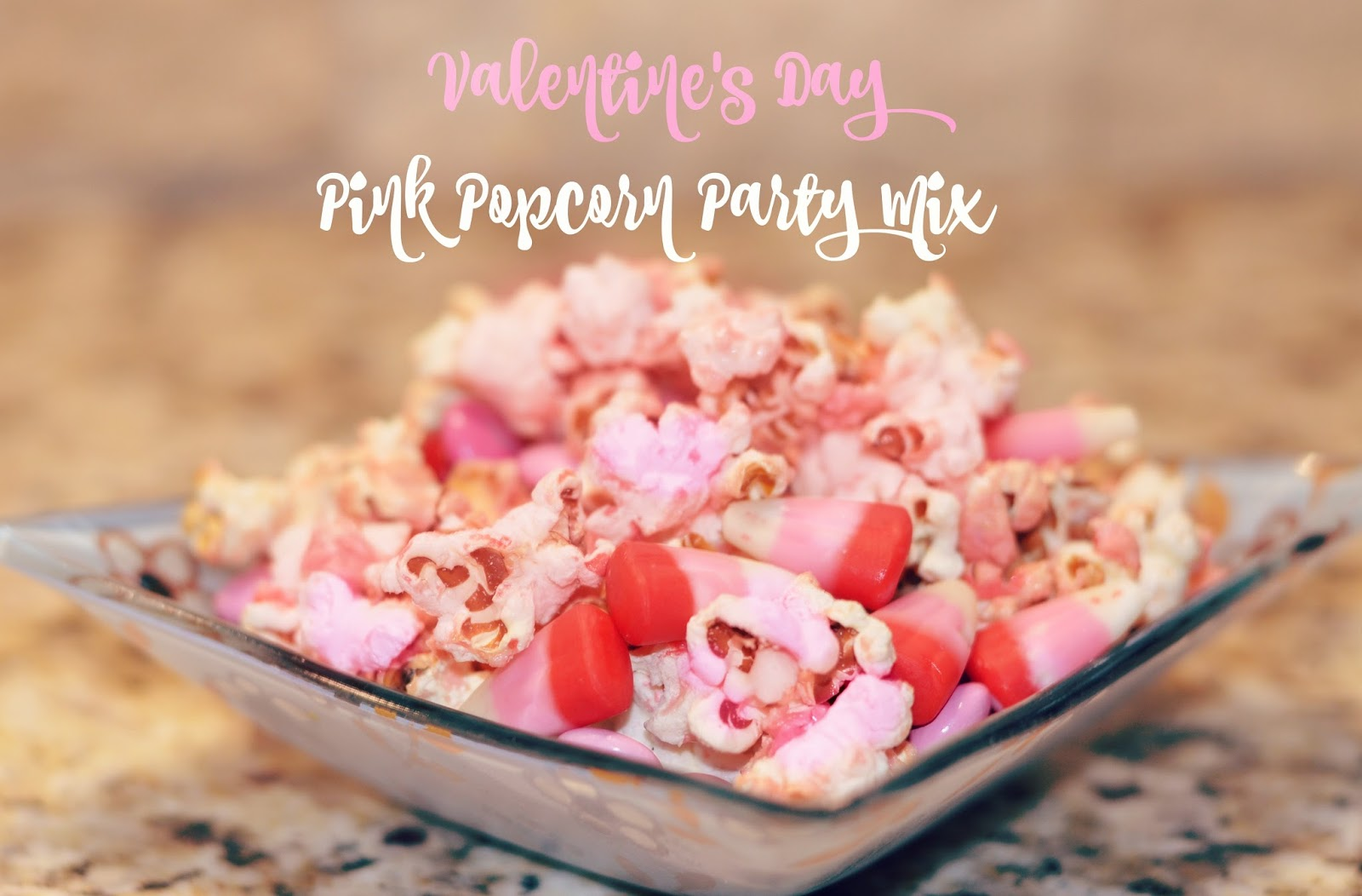 VALENTINE'S DAY PINK PARTY POPCORN MIX by JAMIE EVER AFTER