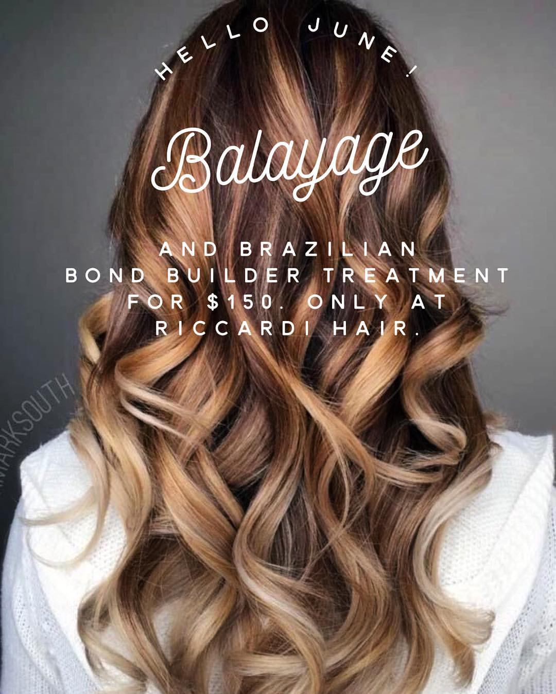 Riccardi Hair Balayage and Brazilian Bond Builder Specials!