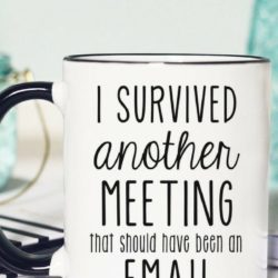 How 2 survive another meeting that should have been an email