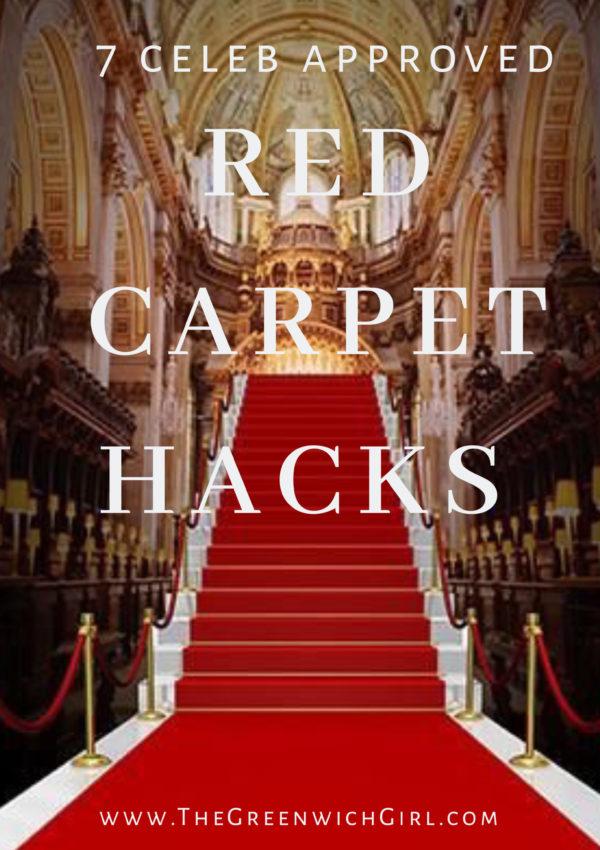 7 Celeb Approved Red Carpet Hacks